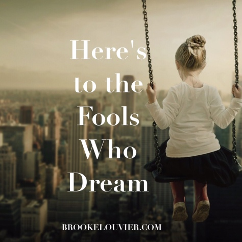 fools who dream